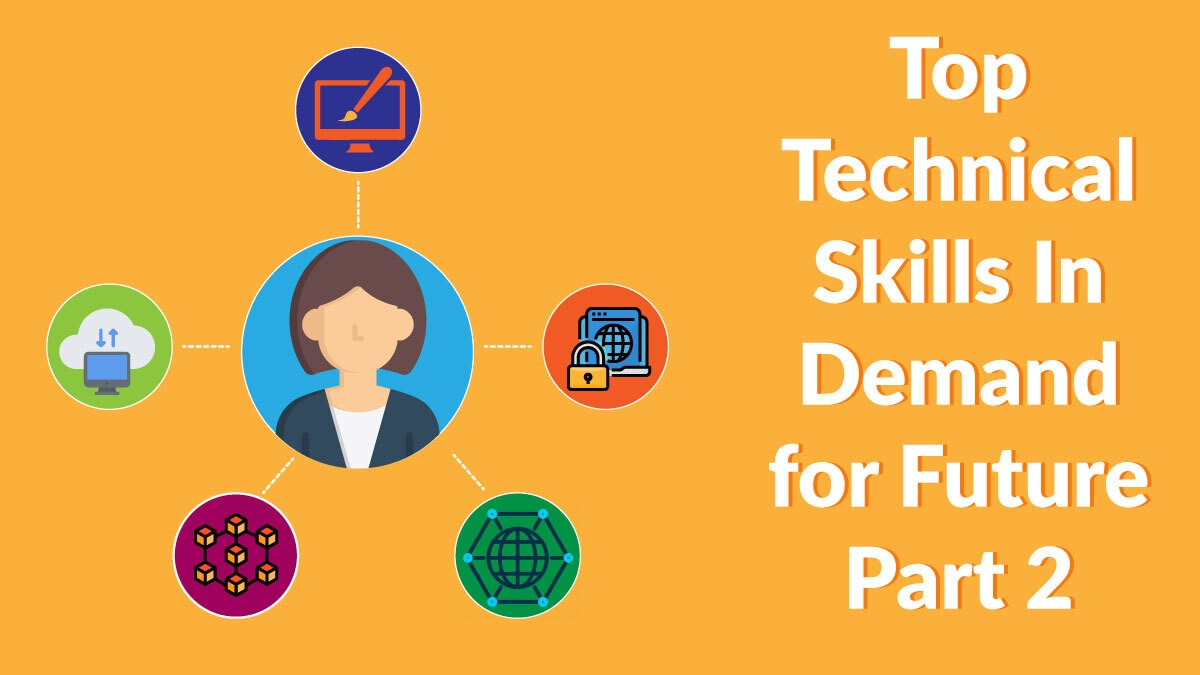 top-technical-skills-in-demand-for-future-part-2
